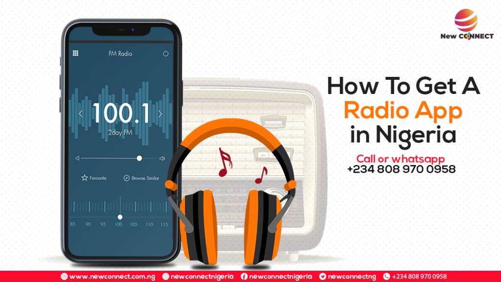 How To Get A Radio App For Your Radio Station In Nigeria